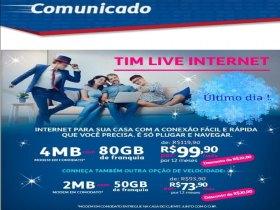 Último dia da promoção Internet Tim Casa!