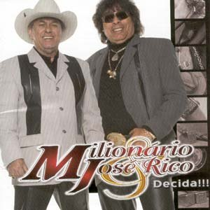 Todas as músicas de Milionário e José Rico.