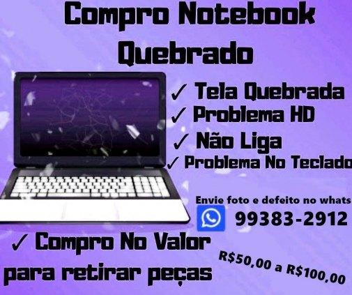 Compro seu Notebook ou Computador com defeito