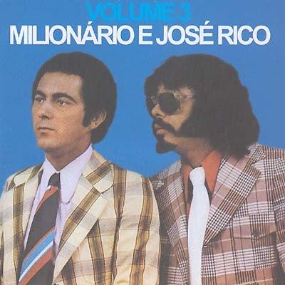 Todas as músicas de Milionário e José Rico