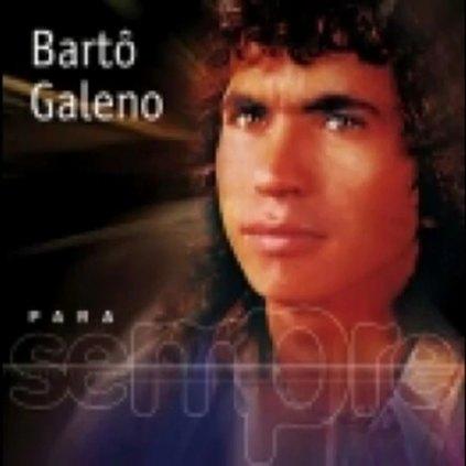 Todas as músicas de Bartô Galeno.