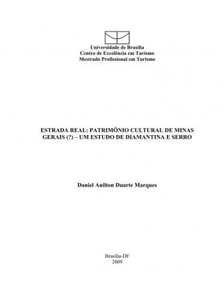 Monografia: Estrada Real.  Estrada Real: Patrimônio Cultural de Minas Gerais (?) – Um Estudo de Diamantina e Serro.