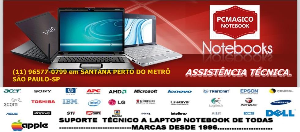 ASSISTÊNCIA TÉCNICA DE NOTEBOOK NOVOS E USADOS