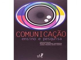 Livro: Comunicação: Ensino e Pesquisa.