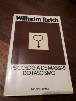 Livro: Psicologia de Massas do Fascismo.